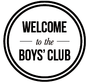 Welcome to the Boys club